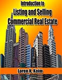 img - for Introduction to Listing and Selling Commercial Real Estate book / textbook / text book