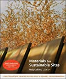 Materials for Sustainable Sites and WileyCPE. com Materials for Sustainable Sites Course, Calkins, Meg, 0470490381