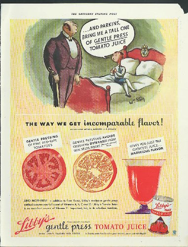 A tall one of Gentle Press Libby's Tomato Juice, Parkins ad 1934 Wm Steig art