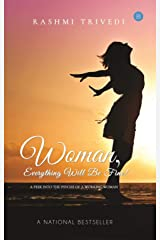 Woman, everything will be fine! Paperback