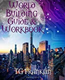 World Building Guide & Workbook