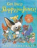 Get Busy with Skippyjon Jones!, Judy Schachner, 0448477831