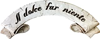 product image for Piazza Pisano Italian Plaque Il Dolce Far Niente The Pleasure of Doing Nothing Door Topper