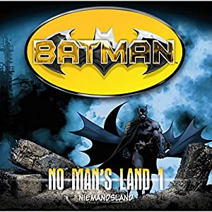 Niemandsland (Batman: No Man's Land 1) Hörspiel