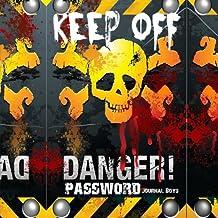Danger Keep Off: Password Journal Boys