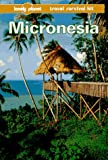 Lonely Planet Micronesia (Micronesia, a Travel Survival Kit, 3rd ed)