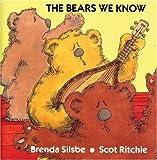 The Bears We Know, Brenda Silsbe, 1550370480