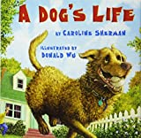 Book cover from A Dogs Life by Caroline Sherman
