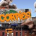 Corpies: Super Powereds Spinoff, Book 1 Hörbuch von Drew Hayes Gesprochen von: Kyle McCarley