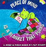 Peace of Mind is a Blanket that Purrs: A Rose is Rose ® Book