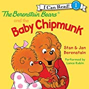 The Berenstain Bears and the Baby Chipmunk | Jan Berenstain, Stan Berenstain