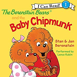 The Berenstain Bears and the Baby Chipmunk Audiobook