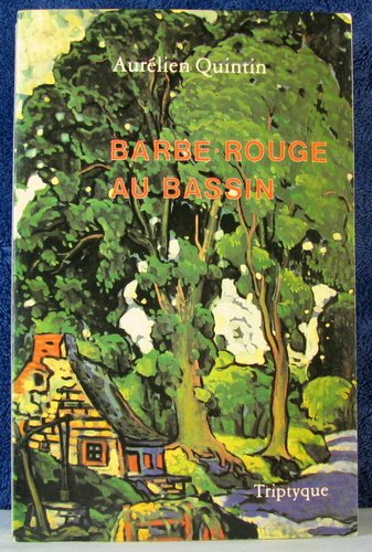 Barbe-Rouge au Bassin (French Edition) - Triptyque Rouge