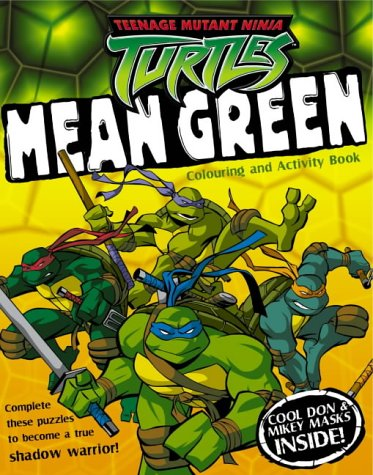 Mean Green: Colouring and Activity Book Teenage Mutant Ninja ...