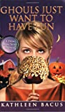 Ghouls Just Want to Have Fun (Tressa Jayne Turner Mysteries, Book 3)