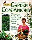 img - for Great Garden Companions: A Companion-Planting System for a Beautiful, Chemical-Free Vegetable Garden by Sally Jean Cunningham (1998-02-15) book / textbook / text book