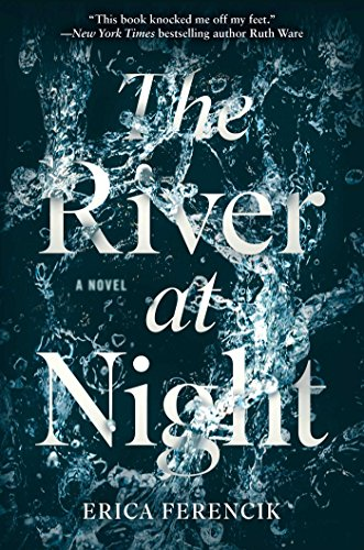 The River at Night by [Ferencik, Erica]