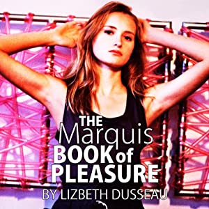 The Marquis Book of Pleasure Audiobook