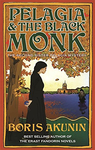 Pelagia and the Black Monk (Sister Pelagia Mystery S.)