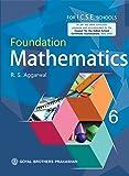 Foundation Mathematics for ICSE School Book 6