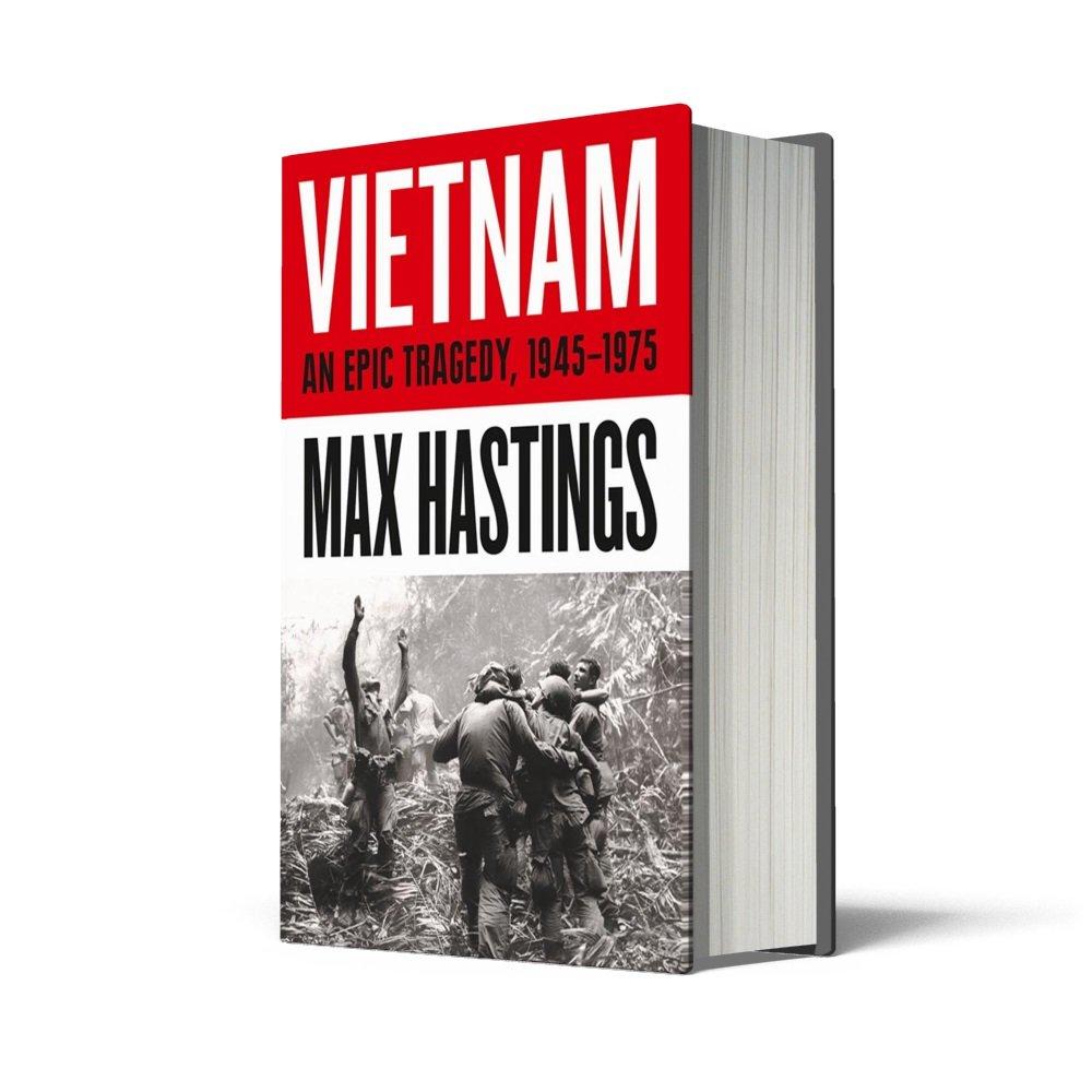 Vietnam: An Epic History of a Divisive War 1945-1975: Amazon.es: Max  Hastings: Libros en idiomas extranjeros