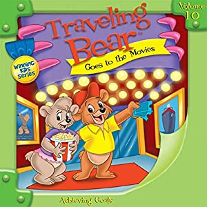 Traveling Bear Goes to the Movies Audiobook