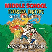 Treasure Hunters: Secret of the Forbidden City: Treasure Hunters 3 | James Patterson