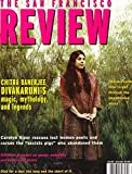 img - for THE SAN FRANCISCO REVIEW Vol. 22.2, March / April 1997 Chitra Banerjee Divakaruni Cover book / textbook / text book
