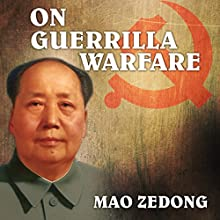 On Guerrilla Warfare Audiobook by Mao Zedong Narrated by Ron Welch