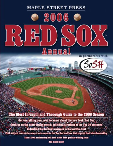 - Maple Street Press 2006 Red Sox™ Annual (Maple Street Press Red Sox Annual)