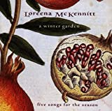 Winter Garden by Loreena Mckennitt (2004-04-05)