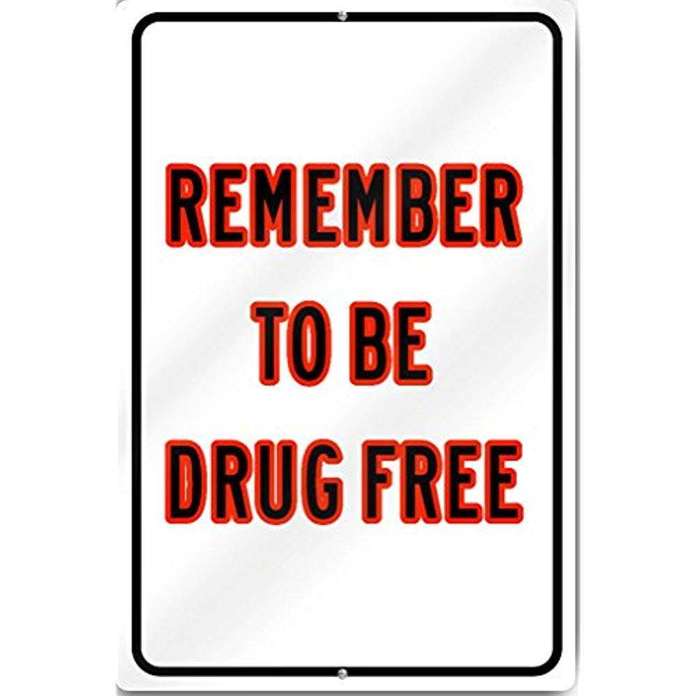 Amazon com: Diuangfoong Remember to Be Drug Free Custom Sign 18