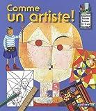"""Afficher """"Comme un artiste"""""""