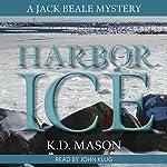 Harbor Ice | K. D. Mason