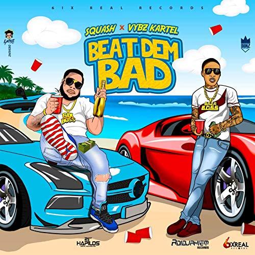 Beat Dem Bad [Explicit]