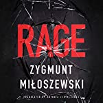 Rage | Zygmunt Miloszewski,Antonia Lloyd-Jones - translator