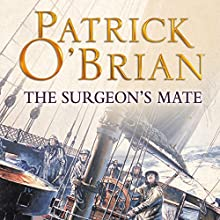 The Surgeon's Mate: Aubrey-Maturin Series, Book 7 Audiobook by Patrick O'Brian Narrated by Ric Jerrom