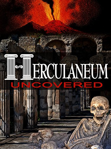 Herculaneum Uncovered ()