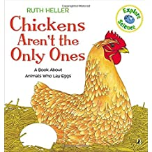Chickens Aren't the Only Ones  (World of Nature Series)
