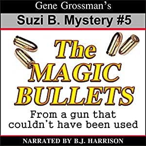 The Magic Bullets Audiobook