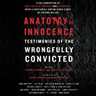 Anatomy of Innocence: Testimonies of the Wrongfully Convicted Audiobook by Laura Caldwell - editor, Leslie S. Klinger - editor Narrated by Peter Berkrot, Sarah Naughton, Karen White, Scott Aiello, full cast, Jonathan Davis