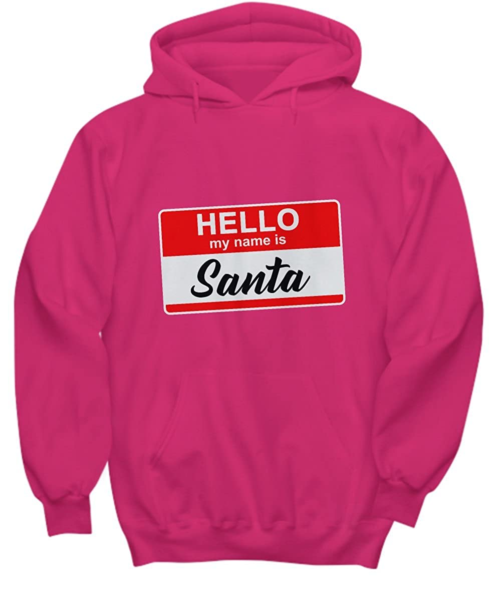 Hello My Name Is Santa Funny Christmas Xmas Hoodie-TD