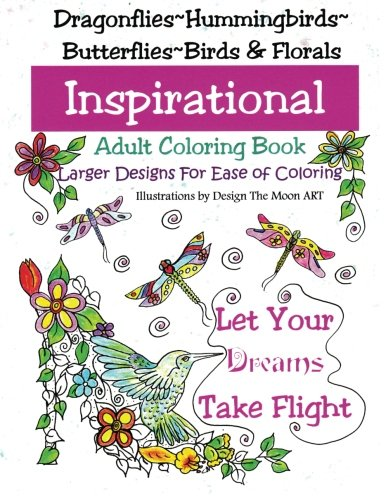 Coloring Books for Seniors: Including Books for Dementia and Alzheimers - Let Your Dreams Take Flight: Large Print Adult Coloring Book