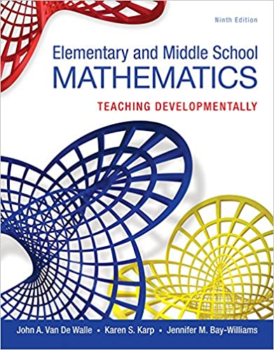 Elementary and middle school mathematics teaching developmentally elementary and middle school mathematics teaching developmentally kindle edition by john a van de walle karen s karp jennifer m bay williams fandeluxe Image collections