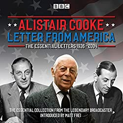 Letter from America: The Essential Letters 1936-2004