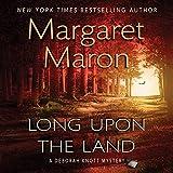Long Upon the Land: A Deborah Knott Mystery