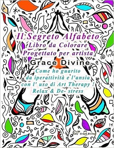 Amazonit Il Segreto Alfabeto Libro Da Colorare Progettato Come Ho