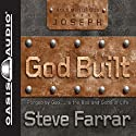 God Built: Shaped by God...in the Bad and Good of Life Audiobook by Steve Farrar Narrated by Jim Sanders