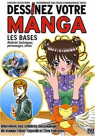 Dessinez votre manga : Les bases par Haruno Nagatomo