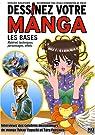 Dessinez votre manga : Les bases par Nagatomo